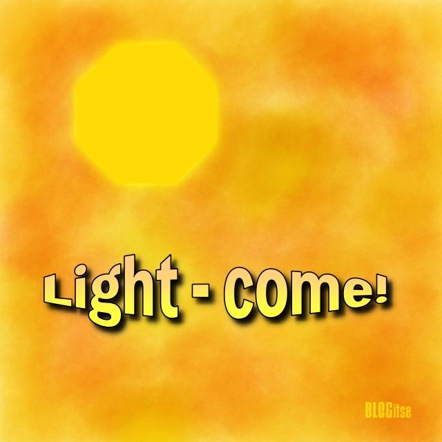 light - come! by BLOGitse